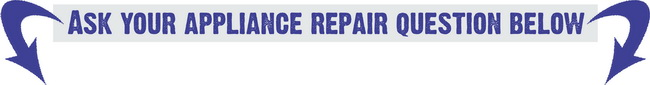 Appliance repair questions and answers